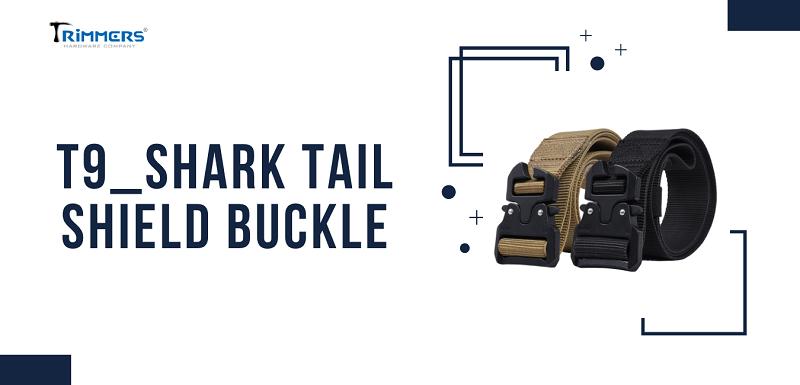 T9_Shark tail buckle